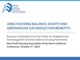 Jobs/ Housing Balance: Equity and Greenhouse Gas Reduction Benefits