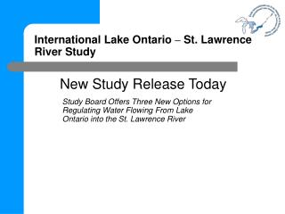 International Lake Ontario  –  St. Lawrence River Study
