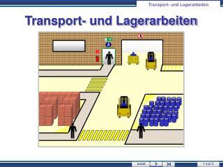 Transport- und Lagerarbeiten