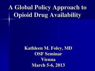A Global Policy Approach to Opioid Drug Availability