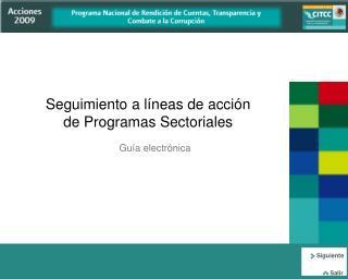 Seguimiento a líneas de acción de Programas Sectoriales