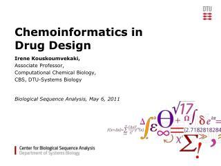 Chemoinformatics in Drug Design