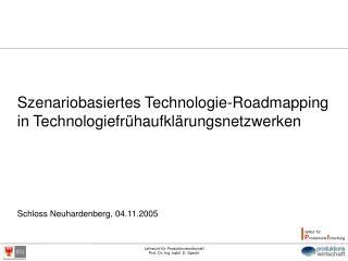 Szenariobasiertes Technologie-Roadmapping in Technologiefrühaufklärungsnetzwerken
