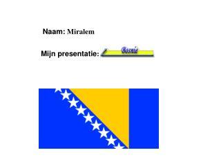 Naam: Miralem