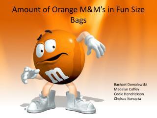 Amount of Orange M&M's in Fun Size Bags