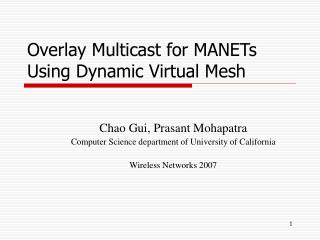 Overlay Multicast for MANETs Using Dynamic Virtual Mesh
