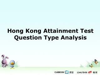 Hong Kong Attainment Test  Question Type Analysis