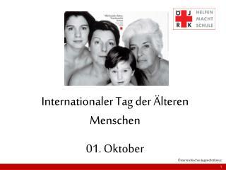Internationaler Tag der Älteren Menschen 01. Oktober