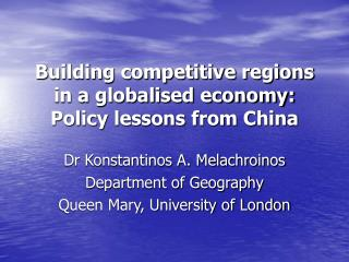 Building competitive regions in a globalised economy: Policy lessons from China