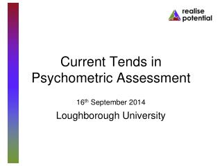 Current Tends in Psychometric Assessment