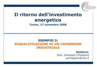 Il ritorno dell'investimento energetico Torino, 17 novembre 2008