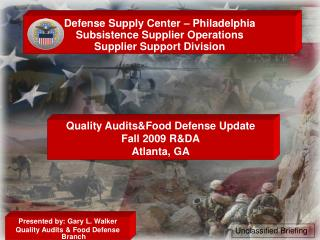 Defense Supply Center – Philadelphia Subsistence Supplier Operations Supplier Support Division