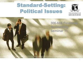 Standard-Setting:  Political Issues