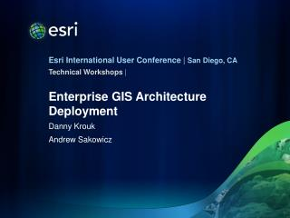 Enterprise GIS Architecture Deployment