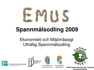 Spannmålsodling 2009