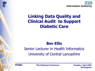 Linking Data Quality and Clinical Audit  to Support  Diabetic Care