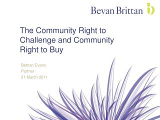 The Community Right to Challenge and Community Right to Buy