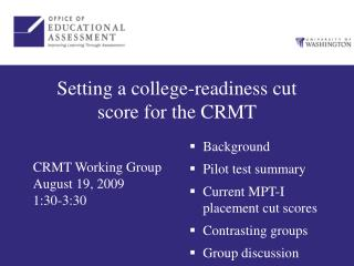 Setting a college-readiness cut score for the CRMT