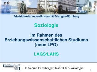 Dr. Sabina Enzelberger, Institut f�r Soziologie