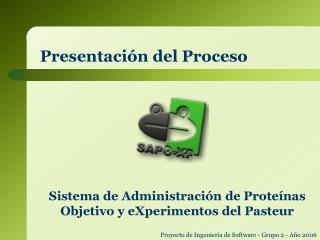 Presentación del Proceso