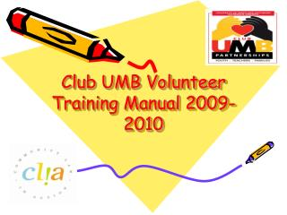 Club UMB Volunteer Training Manual 2009-2010