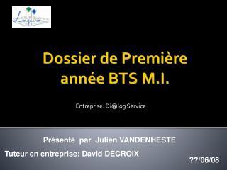 Dossier de Première année BTS  M.I.