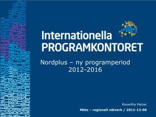 Roswitha Melzer   Möte – regionalt nätverk / 2011-12-06