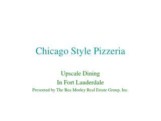 Chicago Style Pizzeria