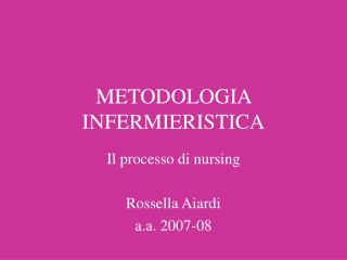 METODOLOGIA INFERMIERISTICA