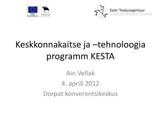 Keskkonnakaitse ja –tehnoloogia programm KESTA