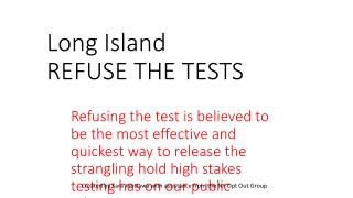 Long Island           REFUSE THE TESTS