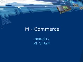 M - Commerce