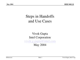 Steps in Handoffs  and Use Cases