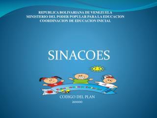 REPUBLICA BOLIVARIANA DE VENEZUELA MINISTERIO DEL PODER POPULAR PARA LA EDUCACION