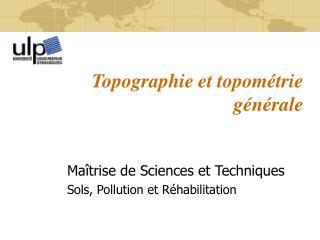 Topographie et topométrie générale