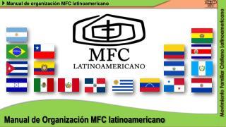 Manual de Organización MFC latinoamericano
