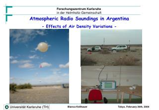 Atmospheric Radio Soundings in Argentina - Effects of Air Density Variations -