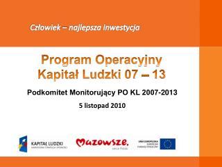 Podkomitet Monitorujący PO KL 2007-2013 5 listopad 2010