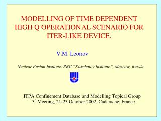 MODELLING OF TIME DEPENDENT HIGH Q OPERATIONAL SCENARIO FOR ITER-LIKE DEVICE.