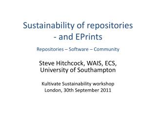 Sustainability of repositories - and EPrints