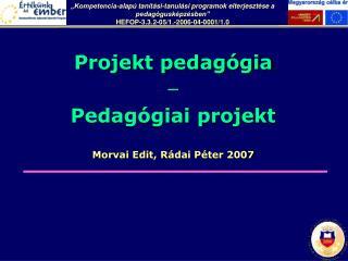 Morvai Edit,  R�dai P�ter  2007