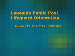 Lakeside Public Pool Lifeguard Orientation