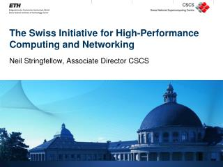 The Swiss Initiative for High-Performance Computing and Networking