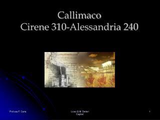 Callimaco Cirene 310-Alessandria 240