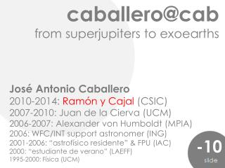 caballero@cab from superjupiters to exoearths