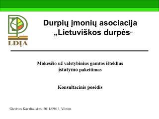 Durpi? ?moni? asociacija �Lietuvi�kos durp?s �