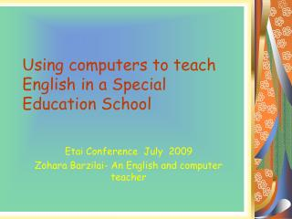 Using computers to teach English in a Special Education School
