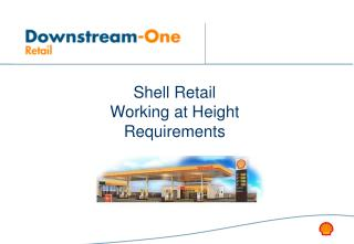Shell Retail Working at Height Requirements