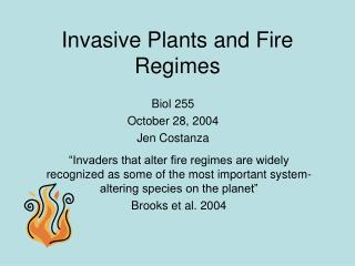 Invasive Plants and Fire Regimes