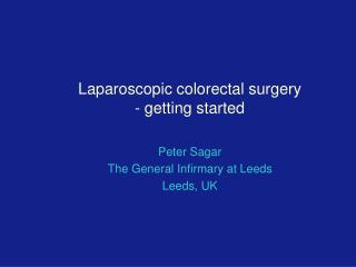 Laparoscopic colorectal surgery - getting started